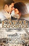 Fatal Exposure: Volume 1 (Desert Heat)