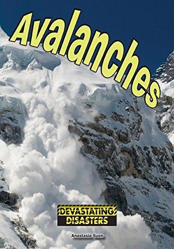 Avalanches (Devastating Disasters) by Anastasia Suen (2015-08-06)