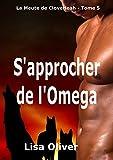 Sapprocher l'Omega (Le
