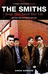 The Smiths Songs That Saved Your Life by Simon Goddard (2009-08-20)