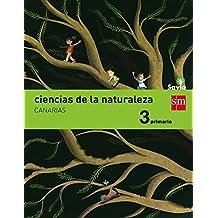 Ciencias de la naturaleza. 3 Primaria. Savia. Canarias - 9788467577396