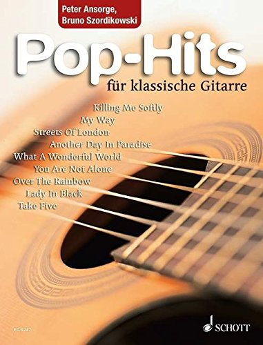 Pop-Hits für klassische Gitarre: 23 beliebte Songs von Elvis bis Phil Collins. Gitarre. (Pop-songs Gitarre Klassische Für)