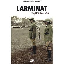 Larminat : Un fidèle hors série