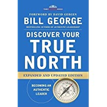 Discover Your True North by Bill George (2015-10-01)