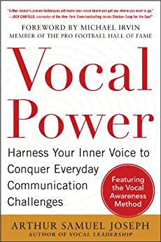 Descargar Epub Gratis Vocal Power: Harness Your Inner Voice to Conquer Everyday Communication Challenges, with a foreword by Michael Irvin
