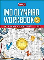 International Mathematics Olympiad Work Book - Class 6 (2019-20) (Old Edition)