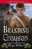 Branding Grayson [Rough Riders  7] (Siren Publishing Classic ManLove)