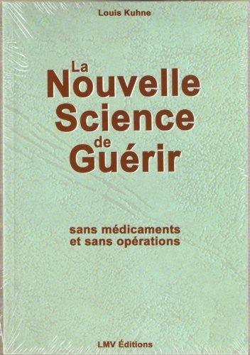 la-nouvelle-science-de-guerir-sans-medicaments-et-sans-operations