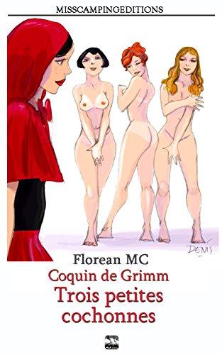 Couverture du livre Coquin de Grimm: 2. Trois petites cochonnes