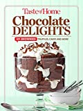 Taste of Home Chocolate Delights: 201 Brownies, Truffles, Cakes and More (Toh 201)