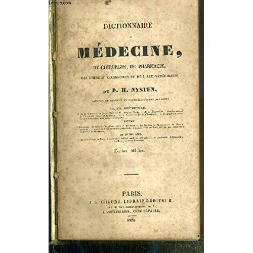 DICTIONNAIRE DE MEDECINE DE CHIRURGIE, DE PHARMACIE, DES SCIENCES ACCESSOIRES ET DE L'ART VETERINAIRE - 6eme EDITION