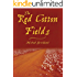 The Red Cotton Fields - newly edited edition (Red Cotton Fields Series Book 1)