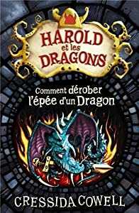"""Afficher """"Harold et les dragons n° 8 Comment dérober l'épée d'un dragon"""""""