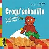 Croqu'enbouille : Le petit bonhomme en pain d'épice