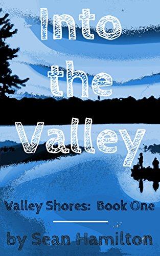 Into the Valley (Valley Shores Book 1)