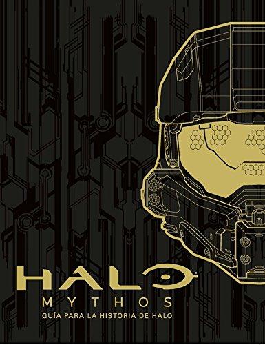 Halo Mythos: guía para la historia de Halo (No ficción ilustrados) por Varios autores
