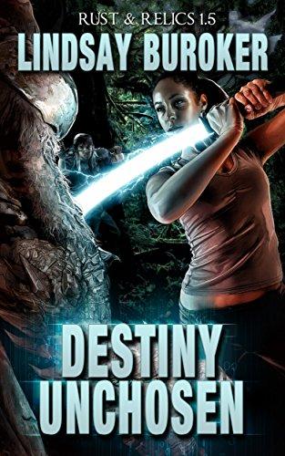 Destiny Unchosen (Rust & Relics 1.5)