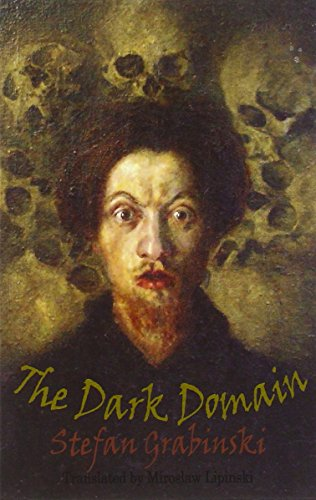 The Dark Domain (Dedalus European Classics)