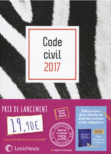 Code civil 2017 - Jaquette graphik zèbre: Version Ebook incluse.