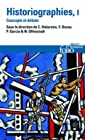 Historiographies (Tome 1) - Concepts et débats