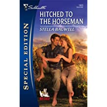 Hitched To The Horseman (Silhouette Special Edition) by Stella Bagwell (2008-09-01)
