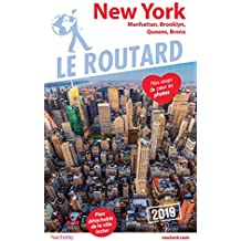 Guide du Routard New York 2019: Manatthan, Brooklyn, Queens, Bronx