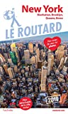 Guide du Routard New York 2019 - Manatthan, Brooklyn, Queens, Bronx