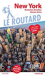 Guide du Routard New York 2019 - Manatthan, Brooklyn, Queens, Bronx