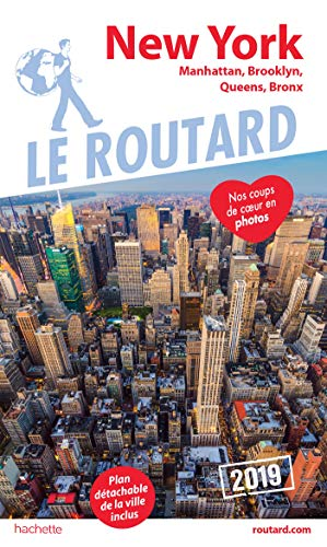 Guide du Routard New York 2019: Manatthan, Brooklyn, Queens, Bronx par Collectif