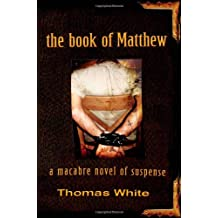The Book of Matthew: A Macabre Novel of Suspense