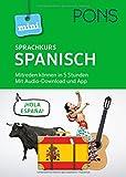 PONS Mini-Sprachkurs Spanisch: Mitreden können in 5 Stunden. Mit Audio-Download. (PONS Mini-Sprachkurse)