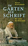 Im Garten der Schrift: Wie Juden die Bibel lesen