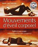 Mouvements d'éveil corporel - Naître à son corps, livre + DVD...