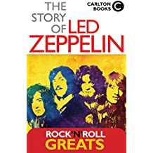 The Story of Led Zeppelin