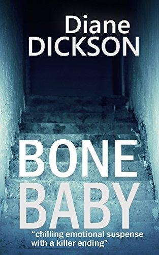 Bone Baby by Diane M Dickson