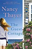 The Guest Cottage by Nancy Thayer (2016-02-25)