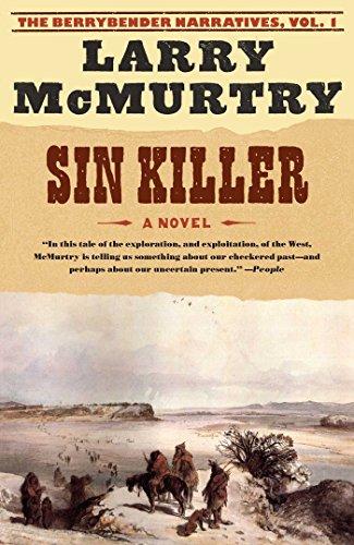 Sin Killer: The Berrybender Narratives, Book 1 (English Edition)