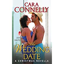 The Wedding Date: A Christmas Novella (Save the Date) by Cara Connelly (26-Nov-2013) Mass Market Paperback