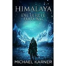 Himalaya - Die letzte Festung: Fantasy