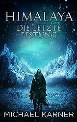 Himalaya - Die letzte Festung: Fantasy (Verlorene Legenden 2) (German Edition)