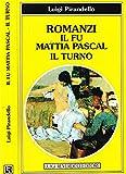 Il fu Mattia Pascal ; il Turno