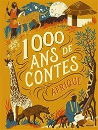 1000 ans de contes d'Afrique par Souleymane Mbodj