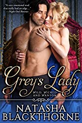 Grey's Lady (Wild, Wicked And Wanton Book 1)
