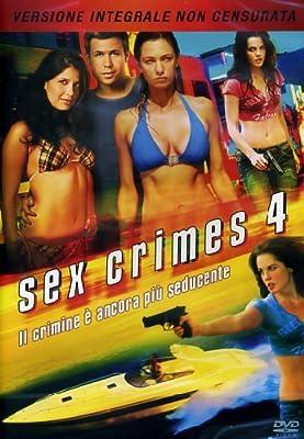 Sex crimes 4(versione integrale non censurata) [IT Import]