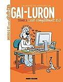 Les nouvelles aventures de Gai-Luron, Tome 3 - Gai-Luron est complètement 2.0