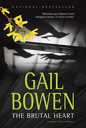 [(The Brutal Heart)] [By (author) Gail Bowen] published on (April, 2009)