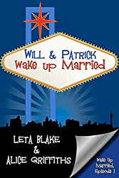 Will & Patrick Wake Up Married (English Edition)