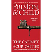 The Cabinet of Curiosities: A Novel (Agent Pendergast series) (English Edition)