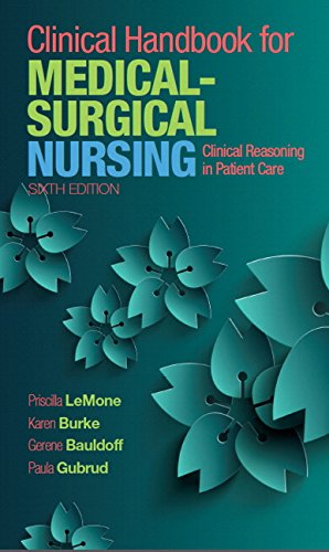 Clinical Handbook for Medical-Surgical Nursing: Clinical Reasoning in Patient Care