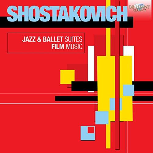 Shostakovich: Jazz & Ballet Su...